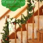 Christmas Decorating Ideas ~ A DIY Christmas Garland