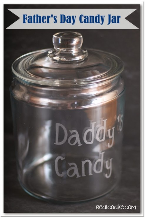 Father's Day gift idea of a glass etched candy jar just for Daddy #gifts #FathersDay #HomemadeGifts