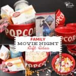 Family Gift Ideas ~ Movie Night