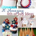 20 Amazing 4th of July Ideas