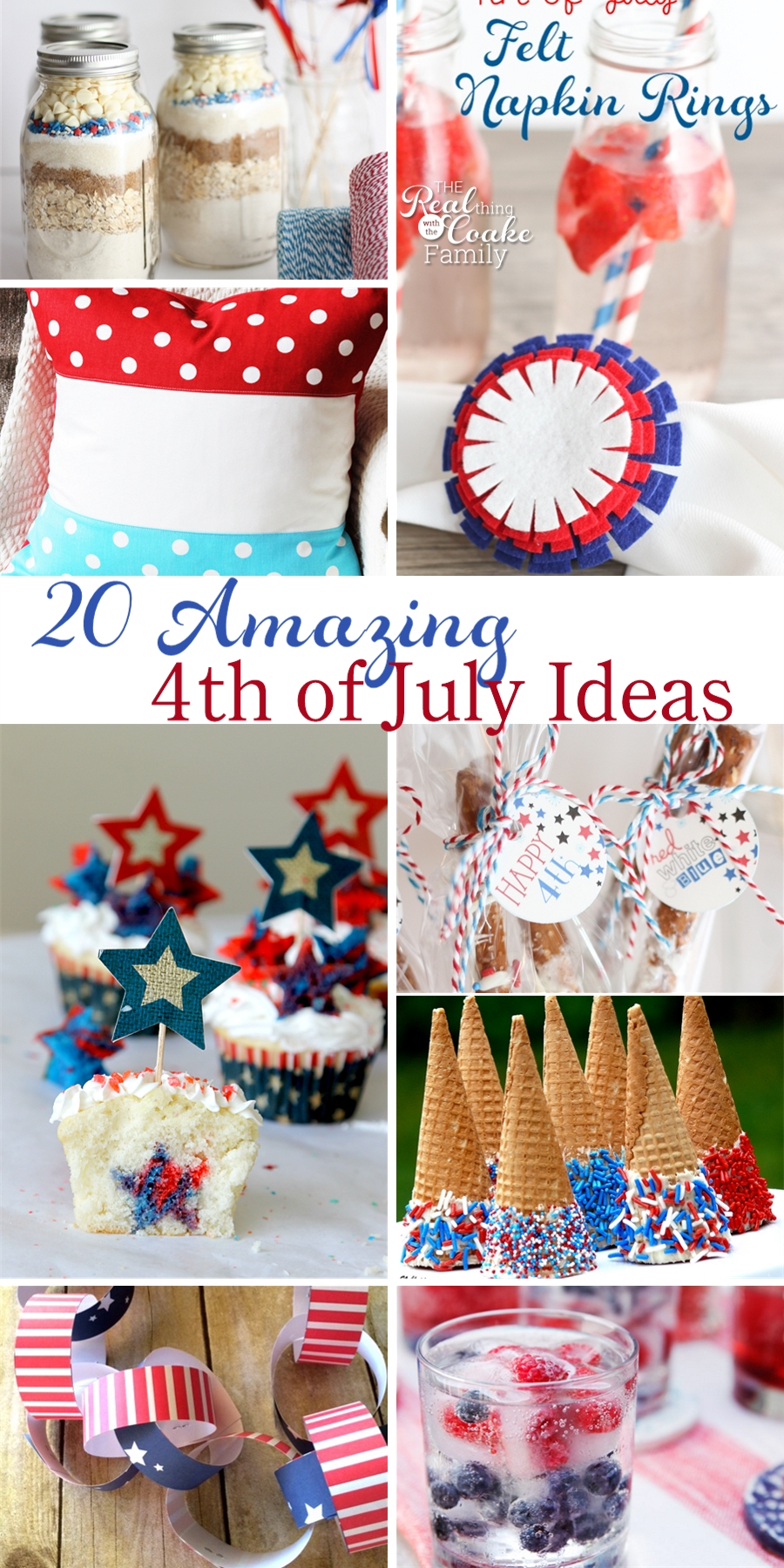 20 Amazing 4th Of July Ideas 187 The Real Thing With The