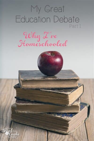 Keeping it Real and taking a look at the Education Debate with a look at why one mom has chosen to homeschool.