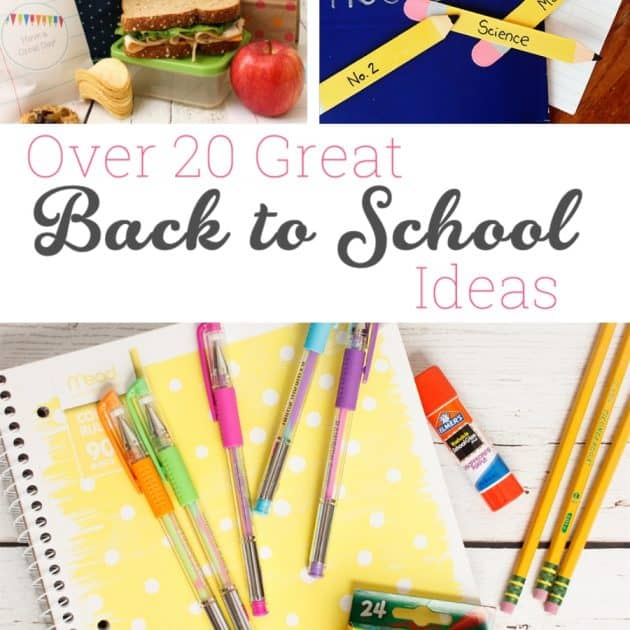 Over 20 Great Back to School Ideas for the Whole Family